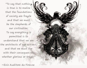 Assassin's Creed Quote from Ezio Auditore da Firen by ...