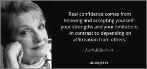 Real confidence comes from knowing and accepting yourself- your ...