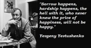 Yevgeny yevtushenko famous quotes 3