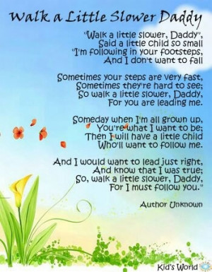Walk a Little Slower, Daddy: Walks A Little Slower Daddy, Secret Gifts ...