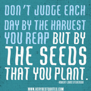 Christian Harvest Quotes http://www.verybestquotes.com/dont-judge-each ...