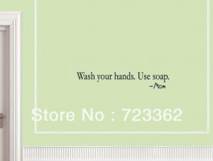 WASH YOUR HANDS. USE SOAP. MOM Vinyl wall quotes stickers sayings home ...