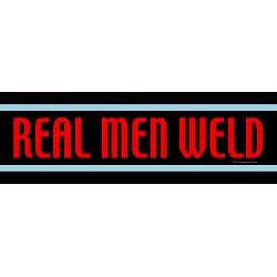 real_men_weld_bumper_bumper_sticker.jpg?height=250&width=250 ...