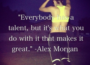 US soccer team !Soccer Team, Quotes 3 Alexmorgan, Girls Soccer Quotes ...