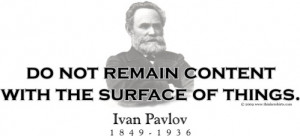 Design #GT217 Ivan Pavlov - Do not remain content
