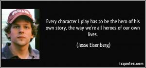 More Jesse Eisenberg Quotes
