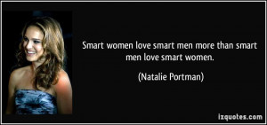 Smart women love smart men more than smart men love smart women ...