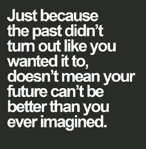 Your future can be better!!