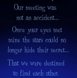we were destined to find each other