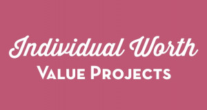 Individual Worth Project Ideas