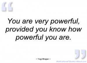 you are very powerful yogi bhajan