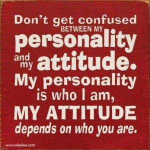 My personality & My attitude