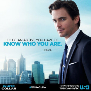 neal caffrey to be an artist you have to know who you are i love neal