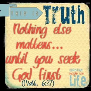 Seek God first...