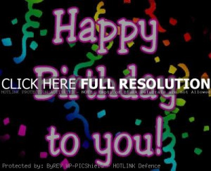 birthday, quotes, birth, sayings, happy birthday to you