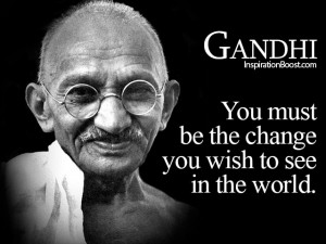 Gandhi Quotes Be the Change