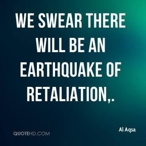 Al Aqsa We swear there will be an earthquake of retaliation