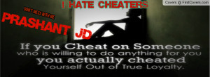hate cheaters Profile Facebook Covers