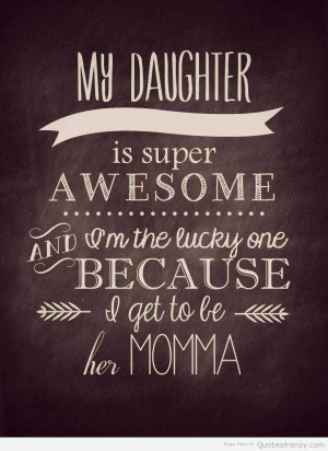 search terms daughter love quotes i love my daughter my daughter ...