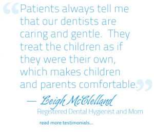 Leigh McClelland quote, Reigstered Dental Hygienist, Cipes Pediatric ...