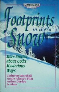 """Start by marking """"Footprints in the Snow: More Stories About God's ..."""