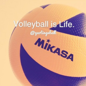 beach volleyball inspirational volleyball is my life quotes volleyball ...
