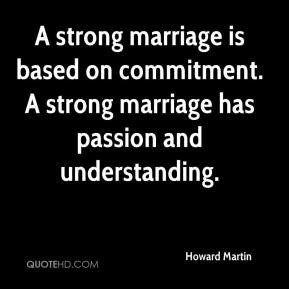 strong marriage is based on commitment. A strong marriage has ...
