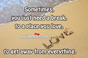 just-need-a-break.jpg