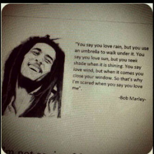 Display+Pic+Bbm+-+bob+marley+you+say+you+love+rain.jpg