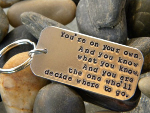 Dr. Seuss quote key chain - You're on your own...