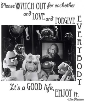 Jim Henson in a letter he wrote to his children that was to be opened ...