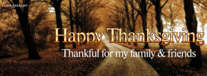 Happy Thanksgiving Thankful for Family and Friends Facebook Cover