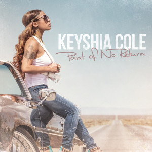 "Keyshia Cole ""Point of No Return"" (Deluxe Version) [iTunes+]"