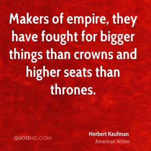 Herbert Kaufman Quotes