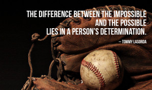 "... determination"" Tommy Lasorda by Motivational Quotes for Athletes"