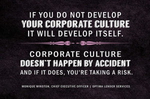 your corporate culture, it will develop itself. Corporate culture ...