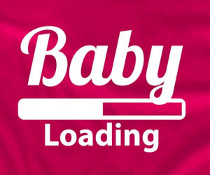 Baby loading my wife is pregnant I'm having a baby by lptshirt, $14.95