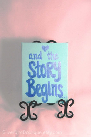 ... Wedding Sign Painting - Our Story Begins Love Quote Sign - Romantic