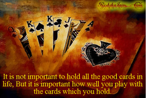 Playing Quotes, Games Quotes, Pictures, Playing Cards, Inspirational ...