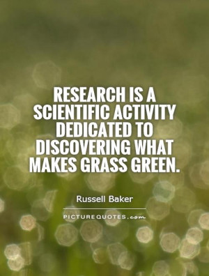 Research Quotes Russell Baker Quotes