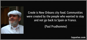 Creole is New Orleans city food. Communities were created by the ...