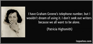 More Patricia Highsmith Quotes