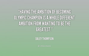 Having the ambition of becoming Olympic champion is a whole different ...