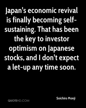 Japan's economic revival is finally becoming self-sustaining. That has ...