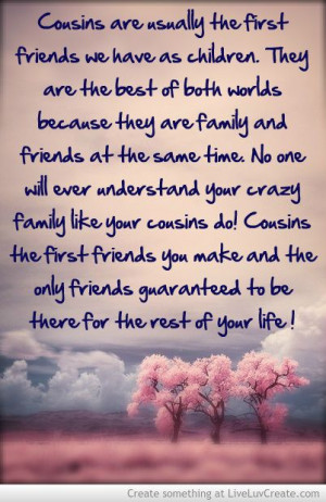 ... , Fav Quotes, Fight Kinfolk, Ashley Anne, Cousin Best Friend Quotes