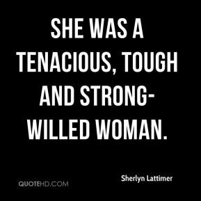 Strong Willed Woman Quotes