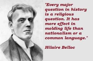 Hilaire belloc famous quotes 5