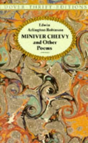 "Start by marking ""Miniver Cheevy and Other Poems"" as Want to Read:"