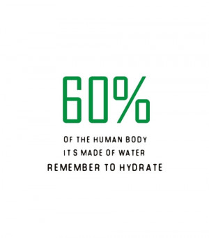 60% of the human body it's made of water remember to hydrate