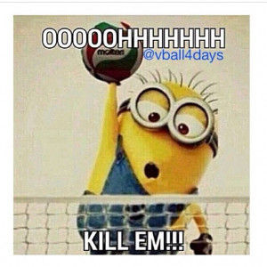 Funny Volleyball Sayings #funny#volleyball#minions